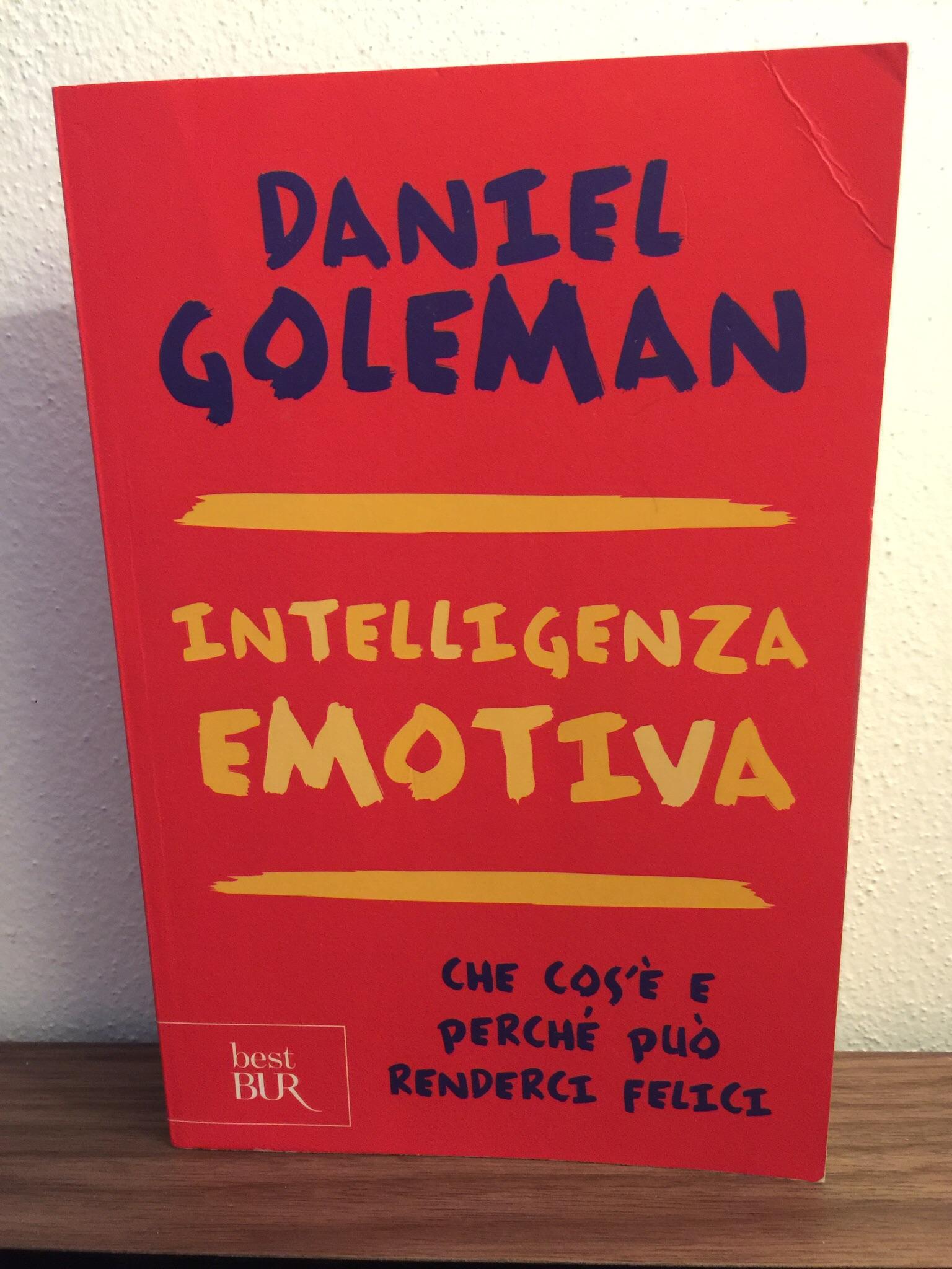 Daniel Goleman – Intelligenza Emotiva