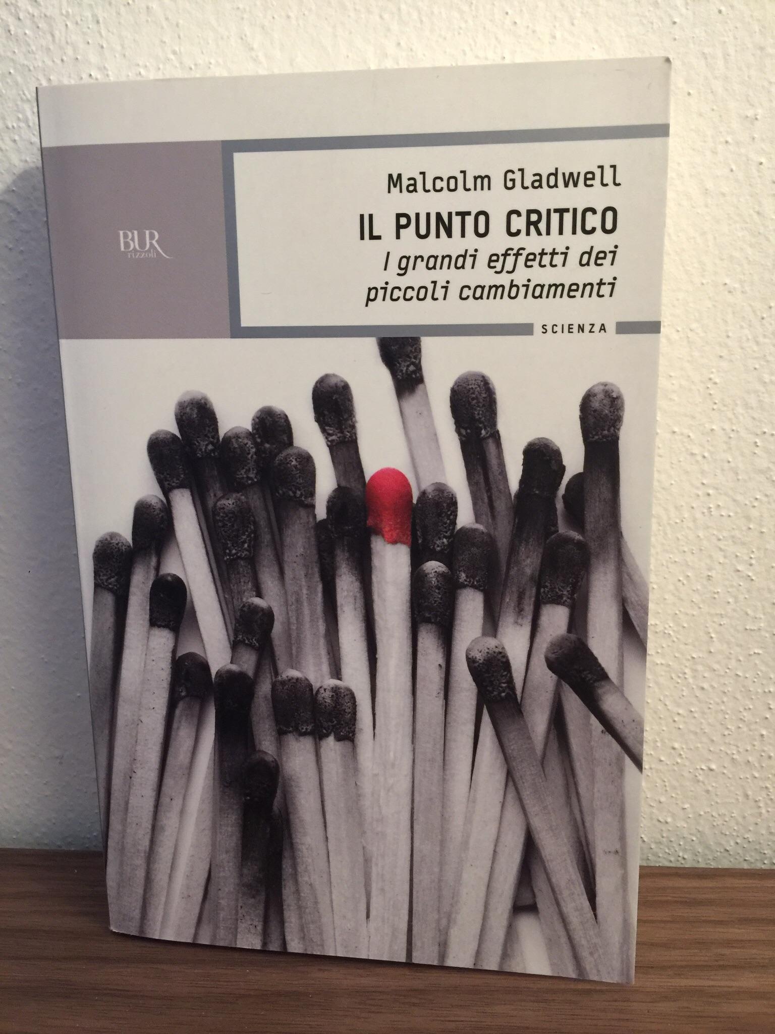Il punto critico – Malcolm Gladwell